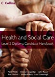 Mark Walsh Health and Social Care Diplomas - Level 2 Diploma Candidate Handbook