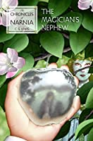The Magician's Nephew (Book 1) (Narnia)
