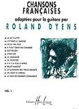echange, troc Roland Dyens - Chansons françaises Volume 1