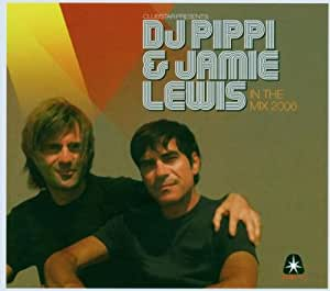 Jamie Lewis & DJ Pippi* DJ Pippi & Jamie Lewis - In The Mix 2004