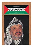 img - for Arafat and the Palestine Liberation Organization book / textbook / text book