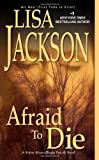 Afraid To Die (An Alvarez & Pescoli Novel)