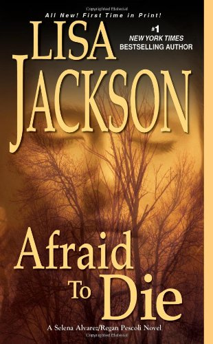 Image of Afraid To Die (An Alvarez & Pescoli Novel)
