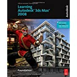 Learning Autodesk 3ds Max 2008 Foundationby Autodesk
