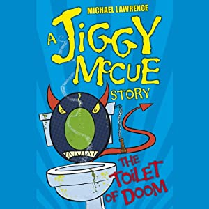 Jiggy McCue: The Toilet of Doom Audiobook