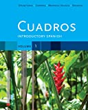 img - for Bundle: Cuadros Student Text, Volume 1 of 4: Introductory Spanish + iLrn(TM) Heinle Learning Center 6-Month Printed Access Card, Vol. 1 book / textbook / text book