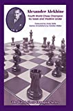 img - for Alexander Alekhine: Fourth World Chess Champion (World Chess Champion Series) book / textbook / text book