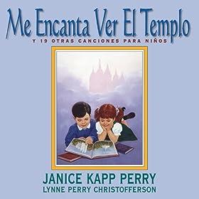 Amazon.com: Me Encanta Ver El Templo: Janice Kapp Perry & Lynne Perry
