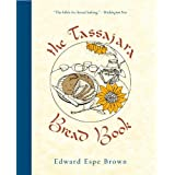 "The Tassajara Bread Bookvon ""Edward Espe Brown"""