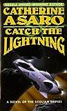 Catch The Lightning (The Saga of the Skolian Empire)