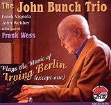 echange, troc John Bunch - Plays the Music of Irving Berlin