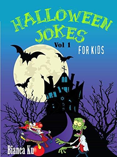 Bianca Ku - Halloween Jokes for Kids