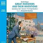 Great Inventors and Their Inventions Hörbuch von David Angus Gesprochen von: Benjamin Soames