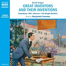 Great Inventors and Their Inventions Audiobook by David Angus Narrated by Benjamin Soames