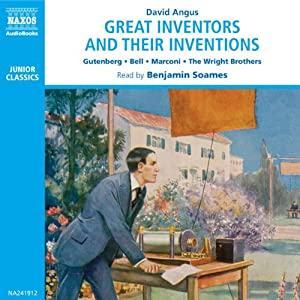 Great Inventors and Their Inventions Audiobook