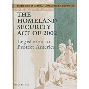 Homeland Security  2002 on Homeland Security Act Of 2002  Steven P  Olsen  9781404204560  Amazon