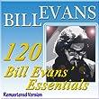 120 Bill Evans' Essentials (Remastered Version)