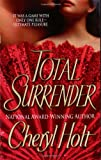 Total Surrender (0312978413) by Holt, Cheryl