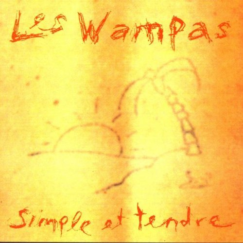 Simple Et Tendre by Les Wampas (2006-01-01)