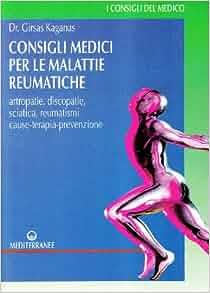 Consigli medici per le malattie reumatiche. Artropatie