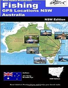 Fishing GPS Locations NSW Australia: Fishing GPS Markers NSW by CreateSpace Independent Publishing Platform
