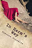 In Harm's Way (Live, Love, Repeat Book 1)