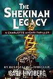The Shekinah Legacy (A Charlotte Ansari Thriller Book 1)
