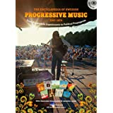 The Encyclopedia of Swedish Progressive Music 1967 - 1979: From Psychedelic Experiments to Political Propaganda - with Price Guideby Tobias Petterson