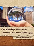img - for The Marriage Manifesto: Turning Your World Upside Down book / textbook / text book