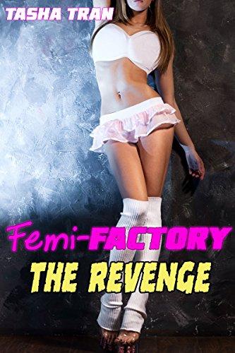 Femi-Factory: The Revenge (English Edition)