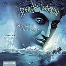 Der Fluch des Titanen (Percy Jackson 3) (       gekürzt) von Rick Riordan Gesprochen von: Marius Clarén
