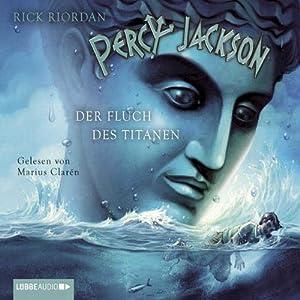 Der Fluch des Titanen (Percy Jackson 3) Hörbuch