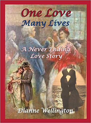One Love Many Lives: A Never ending Love Story