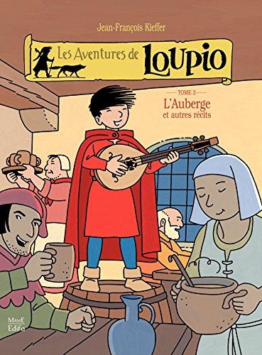 Les Aventures de Loupio - tome 3 - L'Auberge et autres récits