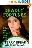 Deadly Fortunes