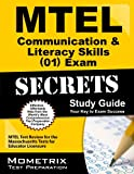 MTEL Communication & Literacy Skills (01) Exam Secrets Study Guide: MTEL Test Review for the Massachusetts Tests for Educator Licensure