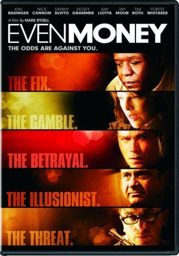 Even Money / Крупная ставка / Пятьдесят на пятьдесят (2006)