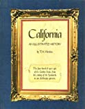 California: an illustrated history, (0910118280) by Watkins, T. H.