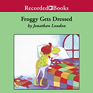 Froggy Gets Dressed Audiobook