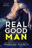 Real Good Man (Real Duet Book 1)