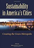 img - for Sustainability in America's Cities: Creating the Green Metropolis book / textbook / text book