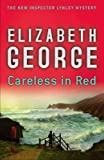 Careless in Red Intl (0061649465) by George, Elizabeth