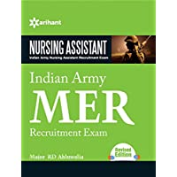 Indian Army MER Nursing Assistant Recruitment Exam: (Old Edition)