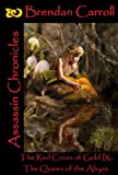 img - for The Red Cross of Gold IX:. The Queen of the Abyss: Assassin Chronicles book / textbook / text book