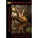The Red Cross of Gold IX:. The Queen of the Abyss: Assassin Chroniclesby Brendan Carroll