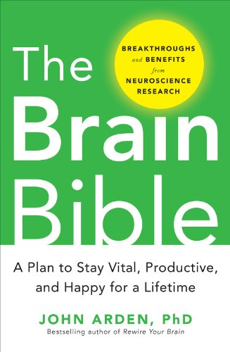 the-brain-bible-how-to-stay-vital-productive-and-happy-for-a-lifetime