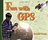 img - for Fun with GPS book / textbook / text book