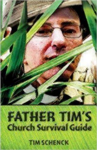 Father Tim's Church Survival Guide written by Tim Schenck