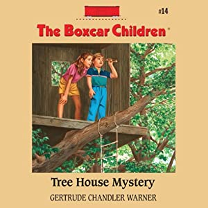 Tree House Mystery: The Boxcar Children Mysteries, Book 14 | [Gertrude Chandler Warner]