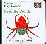 Eric Carle The Very Busy Spider's Favorite Words (World of Eric Carle)